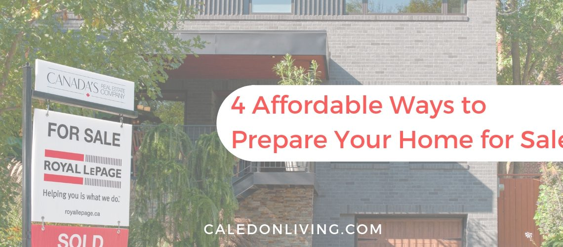 Blog - 4 Affordable Ways to Prepare Your Home For Sale