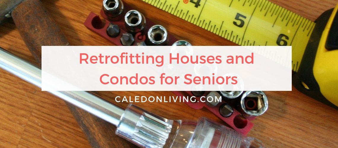 Retrofitting Houses and Condos for Seniors