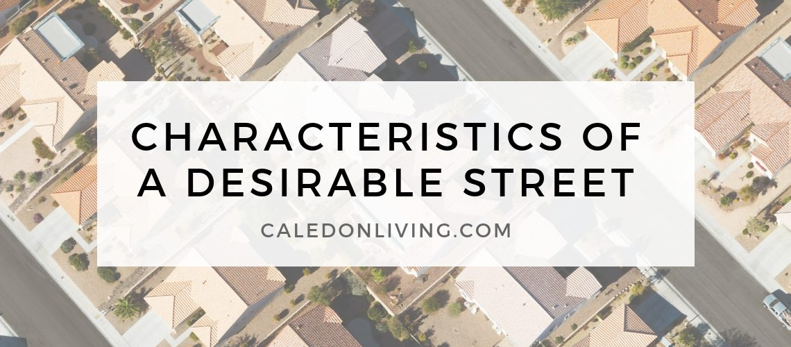REal-JB_BLOG POST IMAGES - Characteristics of Desirable Street