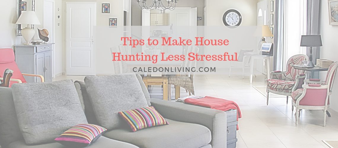 Tips to Make House Hunting Less Stressful