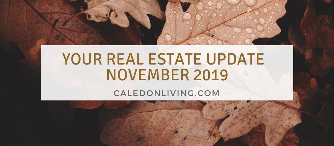 New Blog: REAL ESTATE UPDATE – November 2019
