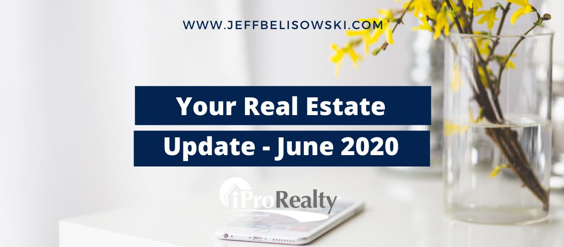 iPro - Jeff Belisowski - June 2020 Real Estate Newsletter