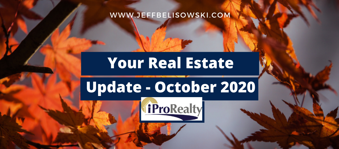 Your Real Estate Update from Jeff Belisowski - Monthly Real Estate Blog - OCT 2020