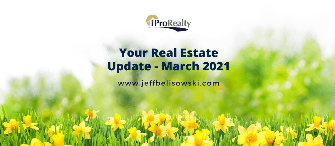 March 2021 Real Estate Update